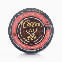 Coffee or Me Body Scrub by Smink Beauty PH