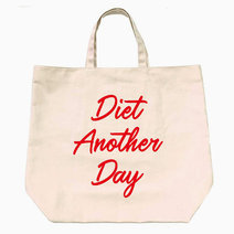 Diet Another Day Reusable Bag by BeautyMnl