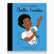 Little People, Big Dreams - Aretha Franklin Book by Little People, Big Dreams