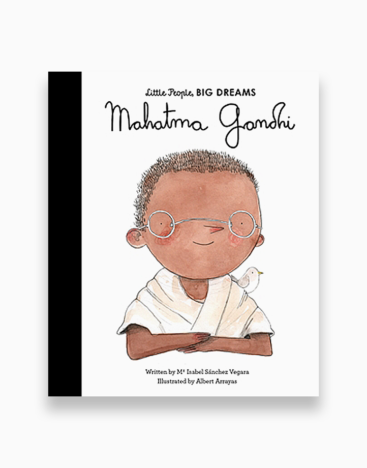 Little People, Big Dreams - Mahatma Gandhi by Little People, Big Dreams