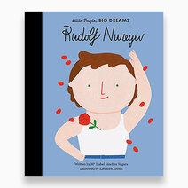 Little People, Big Dreams - Rudolf Nureyev by Little People, Big Dreams