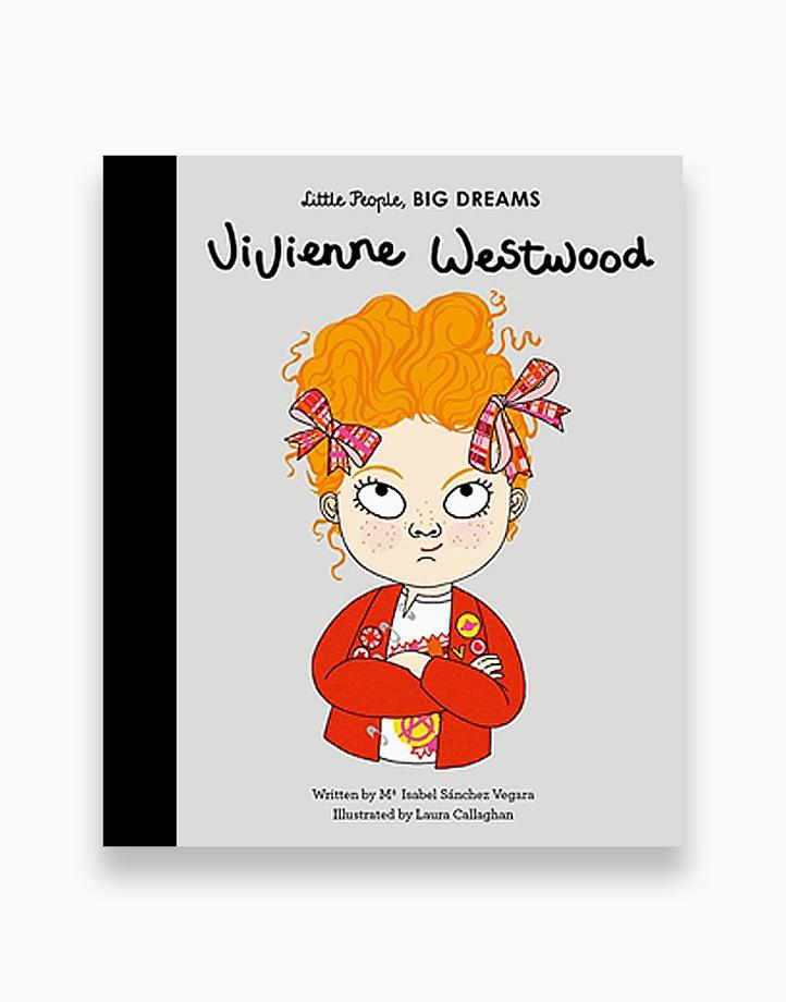 Little People, Big Dreams - Vivienne Westwood by Little People, Big Dreams